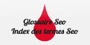 Glossaire Seo: définition référencement naturel